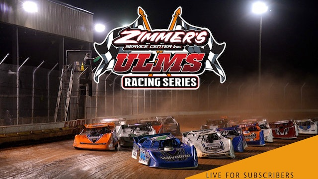 VOD   ULMS Super Late Models @ Thunder Mountain Speedway July 23, 2021