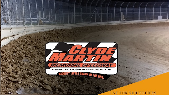 VOD   Micro Sprints @ Clyde Martin Speedway (Lanco) July 17, 2021