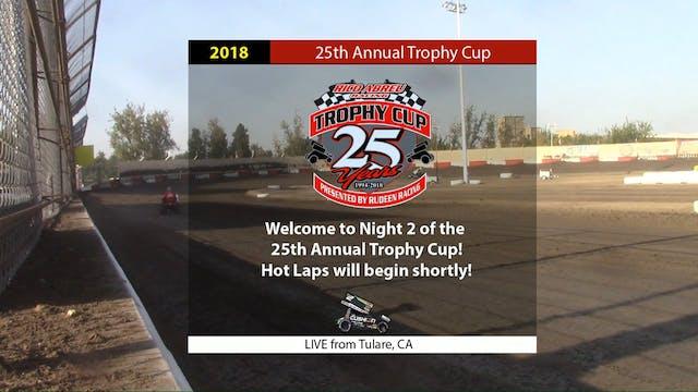 2018 Trophy Cup Night 2 - Fri Oct 19,...