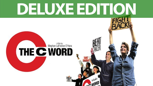 The C Word - Deluxe Edition