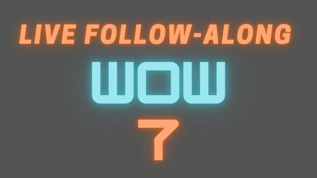 2021 WOW 7 LIVE Follow-Along Workout