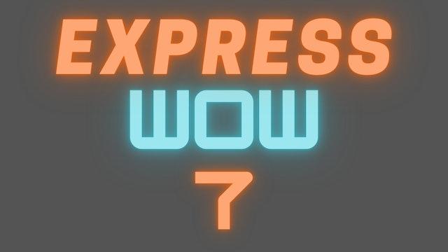 2021 EXPRESS WOW 7