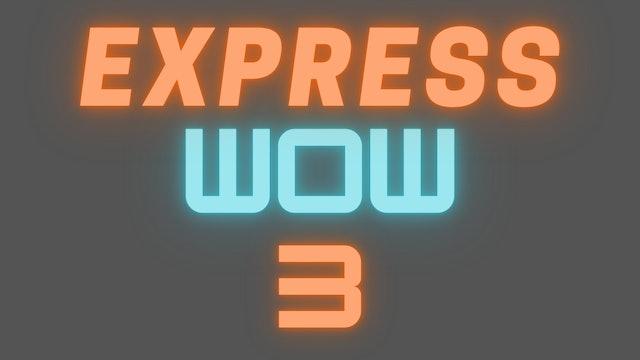 2021 EXPRESS WOW 3