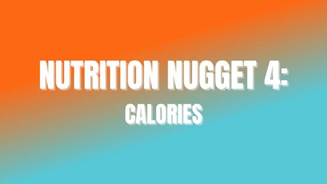 NUTRITION NUGGET 4: Calories