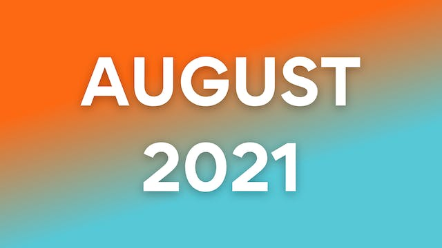 August 2021 WOWs