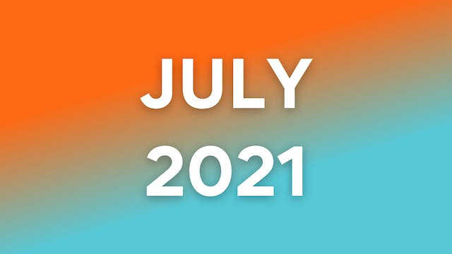 July 2021 WOWs