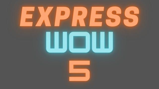 2021 EXPRESS WOW 5