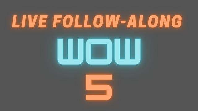 2021 WOW 5 LIVE Follow-Along Workout