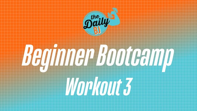 Friday: Workout 3