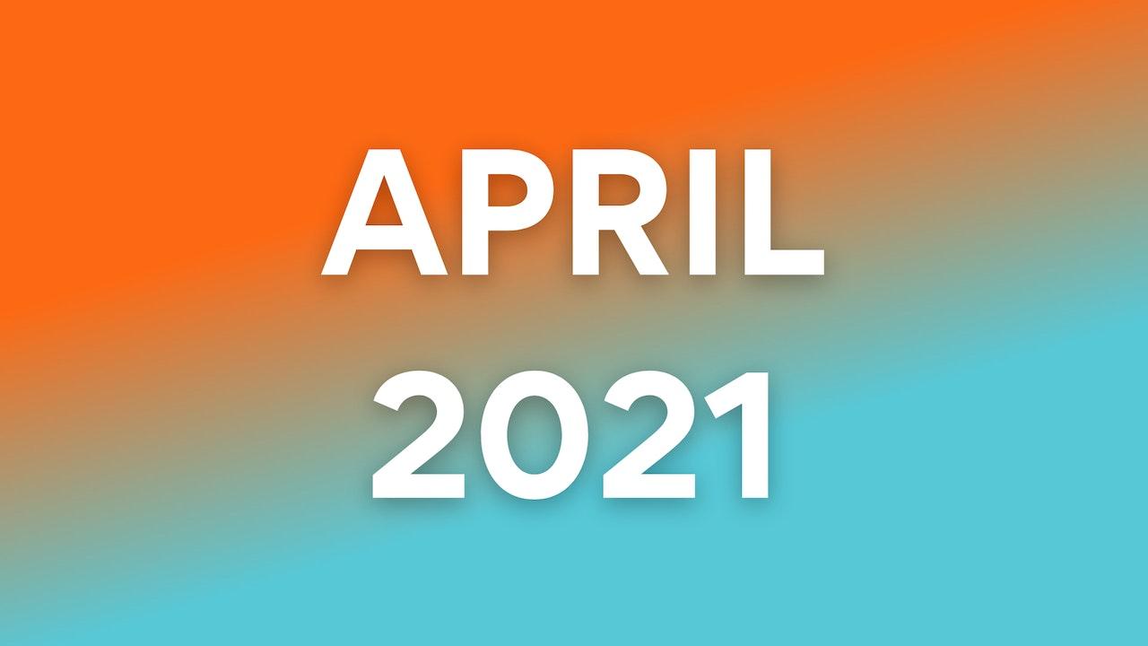 April 2021 WOWs