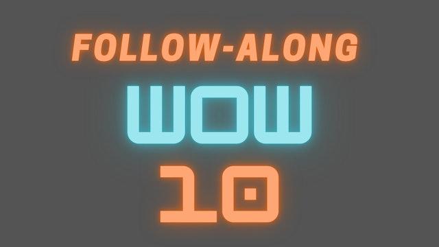 2021 WOW 10 Follow-Along Workout