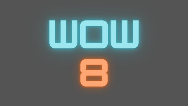 2021 WOW 8 Tutorial
