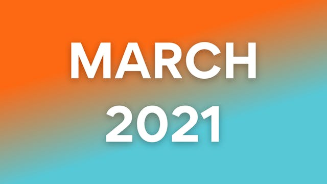 March 2021 WOWs