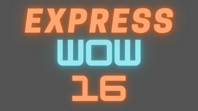 2021 EXPRESS WOW 16