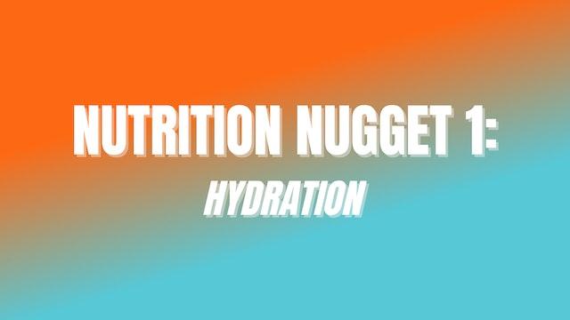 NUTRITION NUGGET 1: Hydration