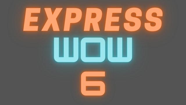 2021 EXPRESS WOW 6