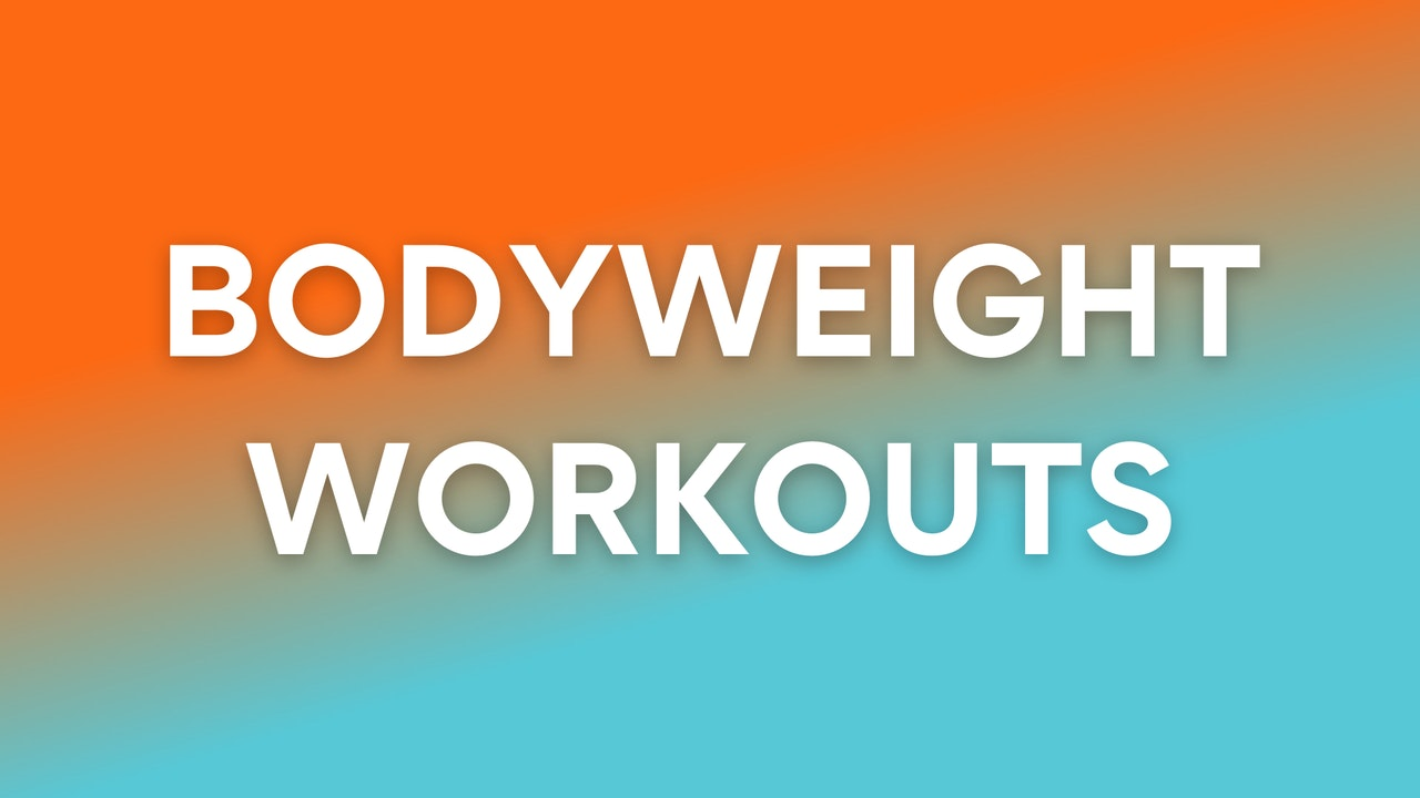 SUPER HOME FRIENDLY - Bodyweight Workouts