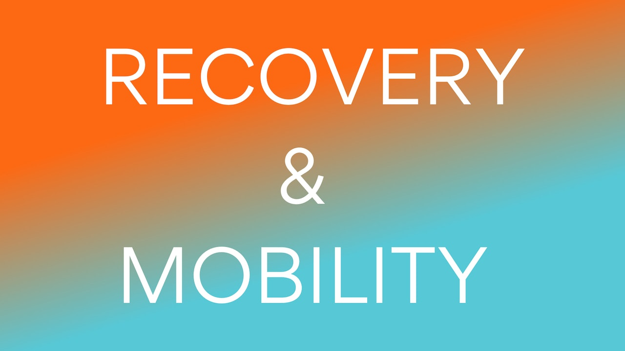 Recovery and Mobility Resources