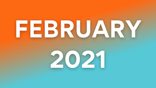 February 2021 WOWs
