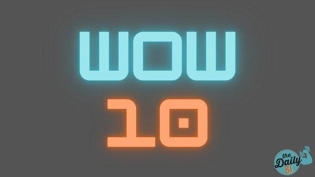 2021 WOW 10 Tutorial
