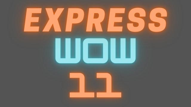 2021 EXPRESS WOW 11