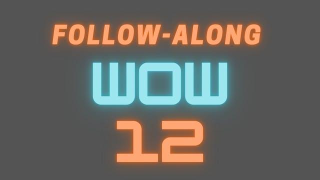 2021 WOW 12 Follow-Along Workout