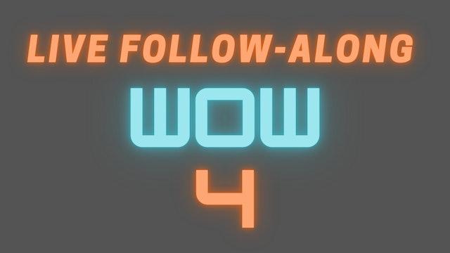 2021 WOW 4 LIVE Follow-Along Workout