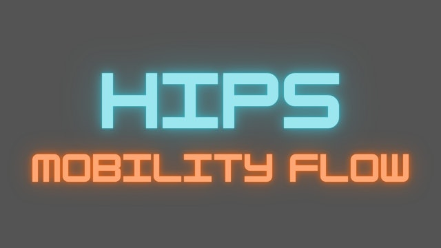 Hips Mobility Flow
