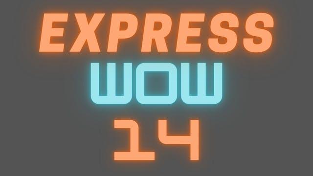 2021 EXPRESS WOW 14