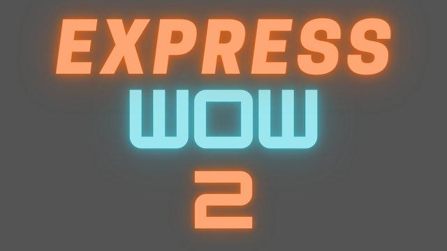 2021 WOW 2 EXPRESS