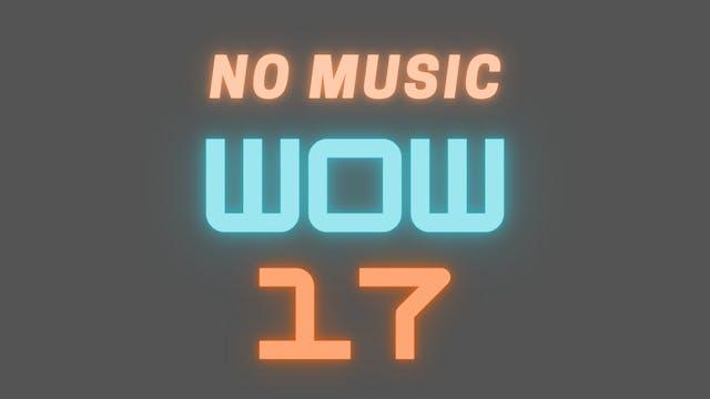 WOW 17 Follow-Along Video (NO MUSIC)