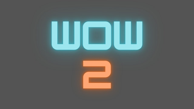 2021 WOW 2 Tutorial