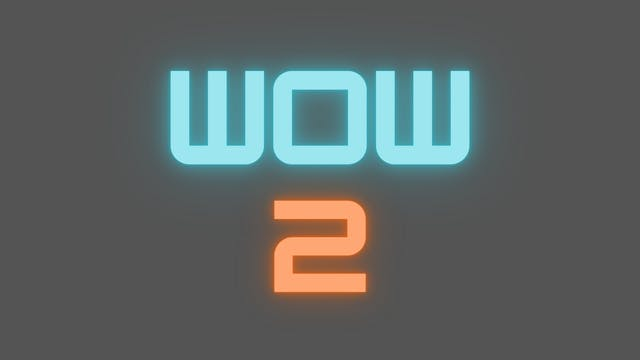 2021 WOW 2 Tutorial