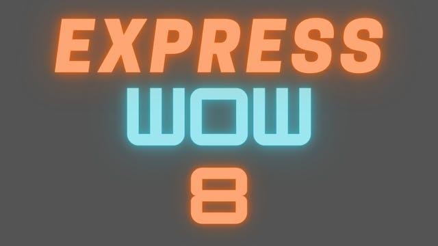 2021 EXPRESS WOW 8