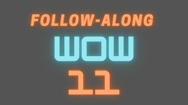2021 WOW 11 Follow-Along Workout
