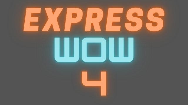 2021 EXPRESS WOW 4