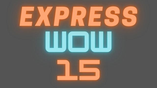 2021 EXPRESS WOW 15