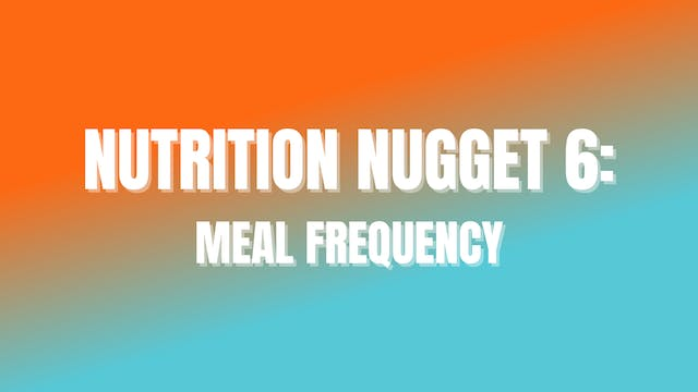 NUTRITION NUGGET 6: Meal Frequency