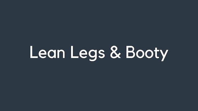Lean Legs & Booty