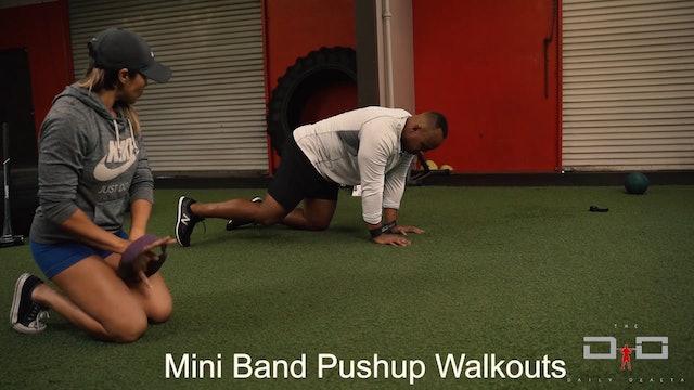 Individual Workout 29 - Mini Band Pushup Walkouts