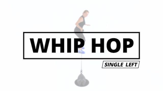 WHIP HOP - Single Left