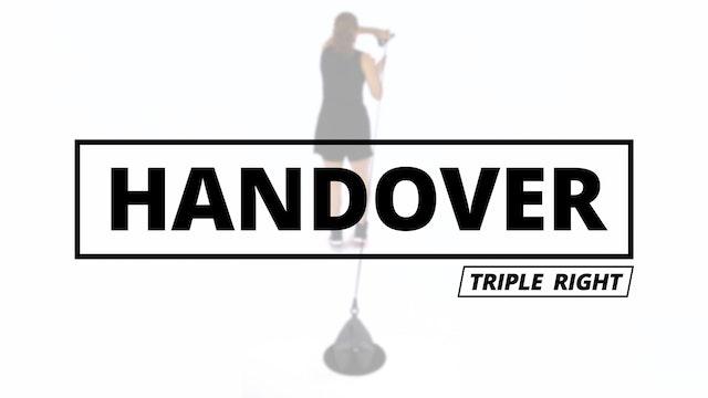 THE HANDOVER - Triple Right