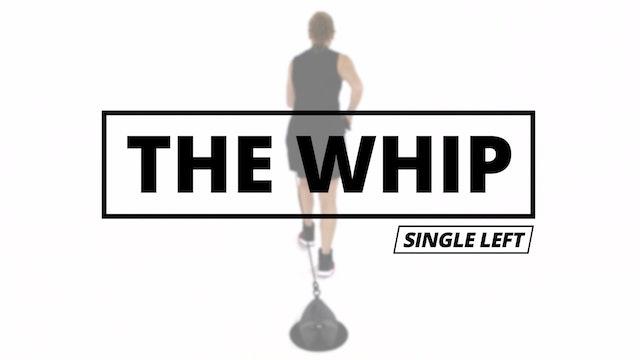 THE WHIP - Single Left