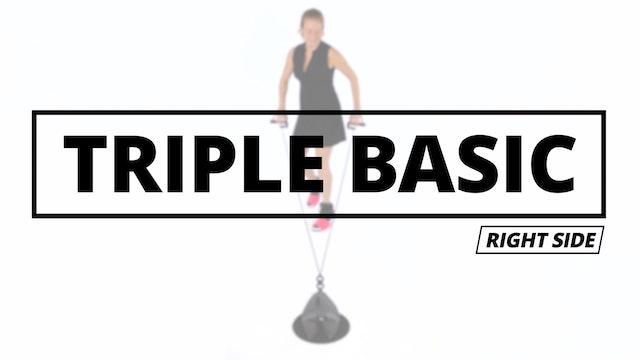 TRIPLE BASIC - Right Side