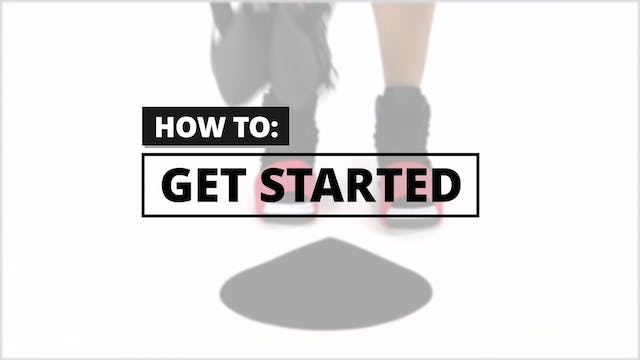 How to: Get Started