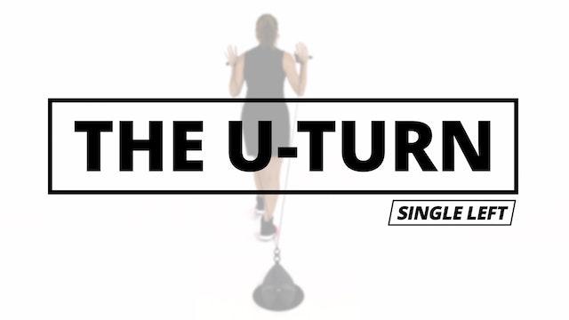 5: THE U-TURN - Single Left