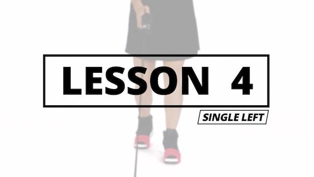 4: COMBO ONE - Single Left