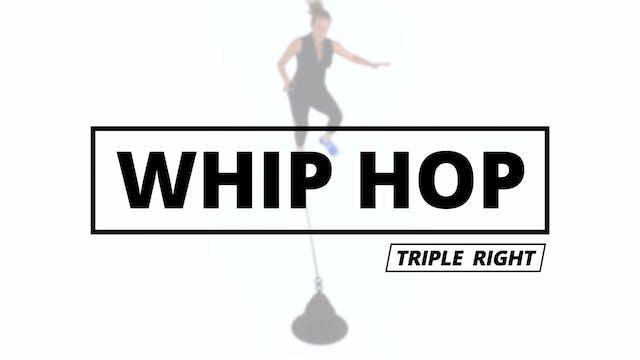 WHIP HOP - Triple Left
