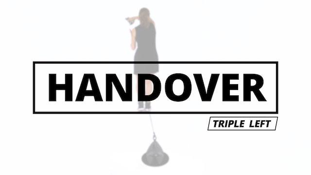 THE HANDOVER - Triple Left