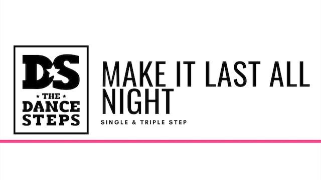 THE DANCESTEPS - Make it Last All Night